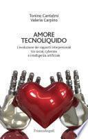 Amore tecnoliquido