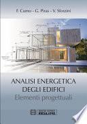 Analisi Energetica degli Edifici. Elementi Progettuali