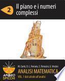 Analisi matematica I.2 Il piano e i numeri complessi (PDF - Spicchi)