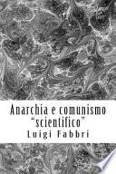 Anarchia e Comunismo Scientifico
