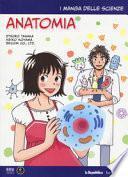 Anatomia. I manga delle scienze