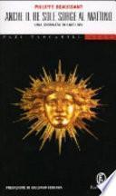 Anche il Re Sole sorge al mattino. Una giornata di Luigi XIV