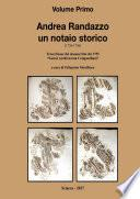 Andrea Randazzo un notaio storico Volume Primo