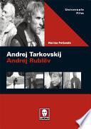 Andrej Tarkovskij. Andrej Rublëv