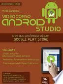 Android Studio Videocorso. Volume 6