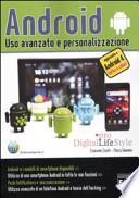 Android. Uso avanzato e personalizzazione