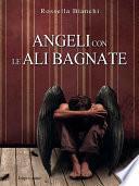 Angeli con le ali bagnate