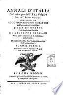 Annali d'Italia dal principio dell'era volgare sino all'anno 1750. Compilati da Lodovico Antonio Muratori ... colle prefazioni critiche di Giuseppe Catalani ..