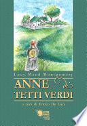 Anne di Tetti Verdi - versione integrale e annotata