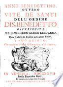 Anno benedettino, ovvero Vite de' santi dell'ordine di s. Benedetto distribuite per ciaschedun giorno dell'anno
