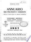 Annuario dei protesti e dissesti di tutta Italia e Tripolitania in ordine alfabetico protesti cambiari, fallimenti, concordati, liquidazioni, contenzioso