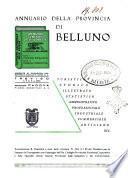 Annuario generale della provincia di Belluno turismo illustrato, storico, statistico ecc