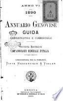 Annuario genovese guida amministrativa, commerciale, industriale e marittima ecc