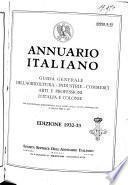 Annuario italiano agricoltura-industrie-commerci-arti e professioni d'Italia e colonie ecc