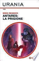 Antares: la prigione (Urania)