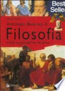 Antologia di filosofia. Atlante illustrato del pensiero