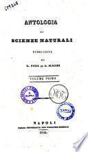 Antologia di scienze naturali pubblicata da R. Piria ed A. Scacchi