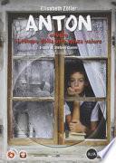 Anton ovvero il tempo della vita senza valore