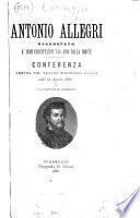 Antonio Allegri, raccontato a'suoi concittadini 346 anni dalla morte