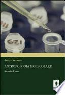 Antropologia molecolare. Manuale di base
