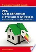APE. Guida all'attestato di prestazione energetica