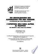 Apertura dell'area alpina al traffico