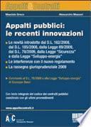 Appalti pubblici: le recenti innovazioni