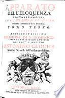 Apparato dell'eloquenza italiano, e latino, ascendente al numero di 1400. e più temi, diviso in quattro tomi, che contengono infinite sentenze, aforismi, simboli, esempj, imprese, &c. con epitteti ostensivi della natura, ò proprietà de' soggetti proposti, ... Raccolto, e scelto dal P.F. Lorenzo Stramusoli da Ferrara, minore convenutale di S. Francesco, ... Tomo primo [- quarto] ..