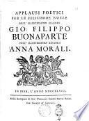 Applausi poetici per le felicissime nozze dell'illustrissimo signore Gio. Filippo Buonaparte coll'illustrissima signora Anna Morali