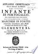 Applauso genetliaco alla Reale Altezza del Signor Infante di Portogallo, etc. [In verse.]