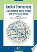Applied Demography. La Demografia per le aziende e la governance locale