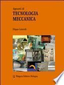 Appunti di tecnologia meccanica