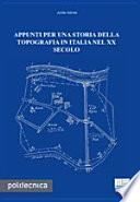 Appunti per una storia della topografia in Italia nel XX secolo