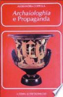 Archaiologhía e propaganda