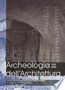 Archeologia dell'Architettura, XXIII, 2018 – Archeologia dell'architettura e terremoti
