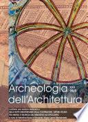 Archeologia dell'Architettura, XXV, 2020 – Sulle rotte mediterranee della costruzione. Sistemi voltati tra Napoli e Valencia dal Medioevo all'Ottocento