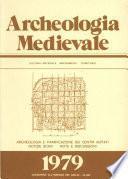 Archeologia Medievale, VI, 1979 - Archeologia e pianificazione dei centri abitati