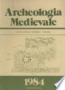 Archeologia Medievale, XI, 1984