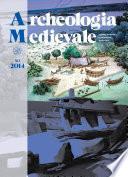 Archeologia Medievale, XLI, 2014 – Archeologia Globale