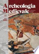 Archeologia Medievale XLIII, 2016 - La congiuntura del Trecento