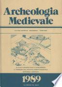Archeologia Medievale, XVI, 1989 – Lo scavo archeologico di Montarrenti e i problemi dell'incastellamento medievale. Esperienze a confronto