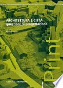 Architettura e città. Questioni di progettazione