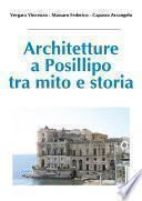 Architetture a Posillipo tra mito e storia