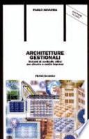 Architetture gestionali. Sistemi di controllo attivi per piccole e medie imprese. Con floppy disk