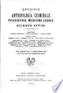Archivio di antropologia criminale, psichiatria, medicina legale e scienze affini