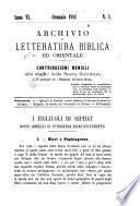 Archivio di letteratura biblica ed orientale contribuzioni mensili allo studio della Sacra Scrittura e dei principali tra i monumenti dell'antico oriente