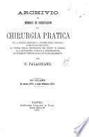 Archivio di memorie ed osservazioni di chirurgia pratica su la clinica chirurgica