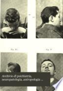 Archivio di psichiatria, neuropatologia, antropologia criminale e medicina legale