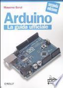 Arduino. La guida ufficiale