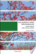 Aree protette e tutela della biodiversità. I parchi italiani nella cornice europea